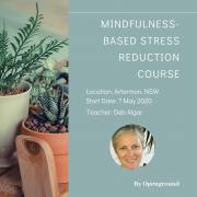 8-Week Mindfulness Based Stress Reduction Course in NSW - Sydney - Artarmon in May 2020