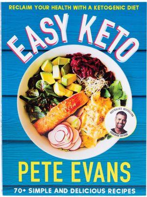 BOOK Easy Keto By Pete Evans