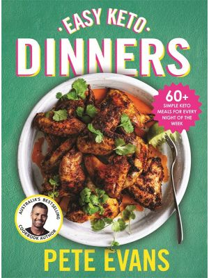 BOOK Easy Keto Dinners By Pete Evans 1
