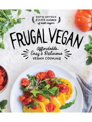 Frugal Vegan By Katie Koteen & Kate Kasbee Book