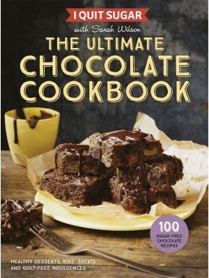 I Quit Sugar: Choc Cookbook By Sarah Wilson Book