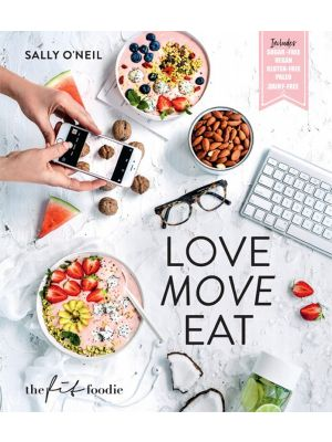 Love Move Eat By Sally O'Neil Book