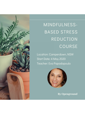 Mindfulness Based Stress Reduction Course in Camperdown, NSW in May 2020