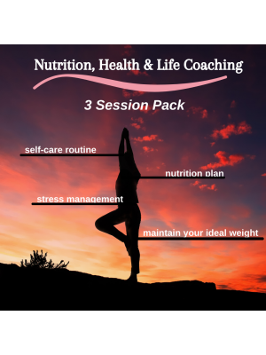Nutrition, Health & Life Coaching -3 Session Pack